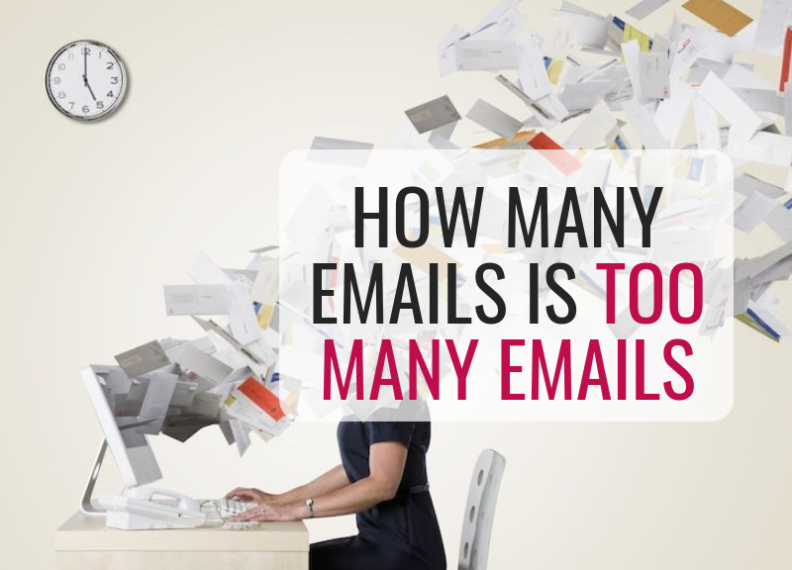 How many emails is too many emails