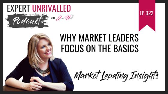 Why Market Leaders Focus On The Basics